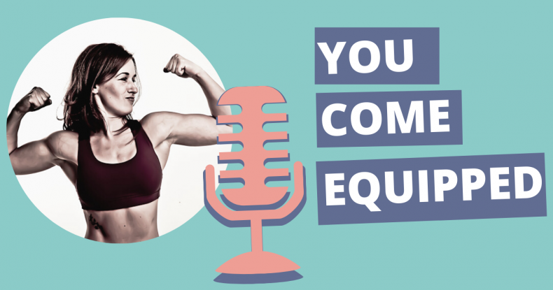 Equipped with Strength Podcast Intro Episode You Come Equipped - YouTube Thumbnail